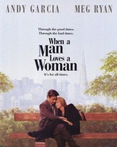 When a Man Loves a Women - Waking Up to the Movies - One ...